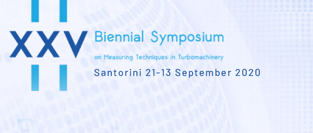 XXV Biennial Symposium on Measuring Techniques in Turbomachinery
